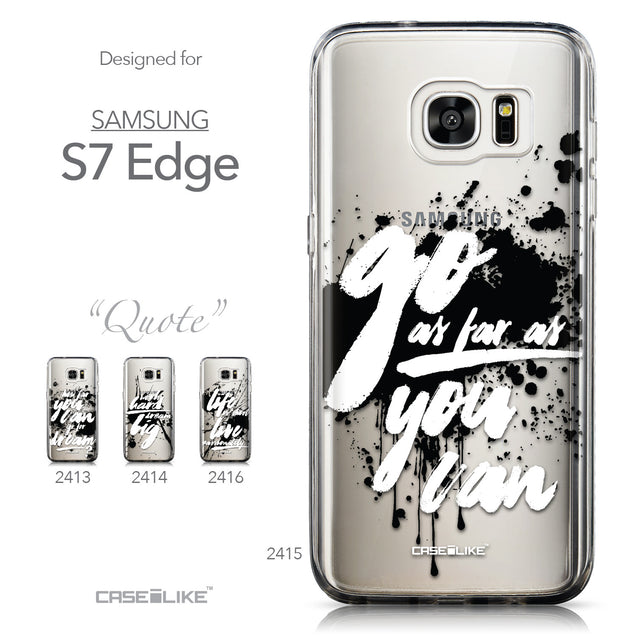 Collection - CASEiLIKE Samsung Galaxy S7 Edge back cover Quote 2415