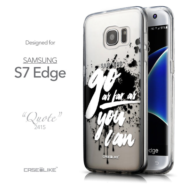 Front & Side View - CASEiLIKE Samsung Galaxy S7 Edge back cover Quote 2415