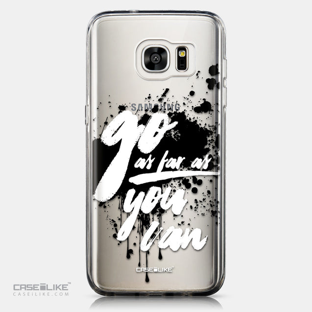 CASEiLIKE Samsung Galaxy S7 Edge back cover Quote 2415
