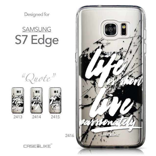 Collection - CASEiLIKE Samsung Galaxy S7 Edge back cover Quote 2416