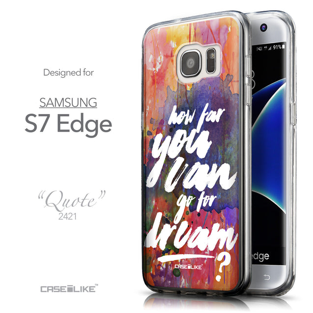 Front & Side View - CASEiLIKE Samsung Galaxy S7 Edge back cover Quote 2421