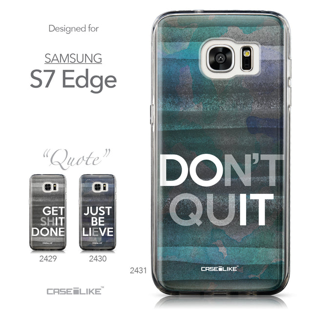 Collection - CASEiLIKE Samsung Galaxy S7 Edge back cover Quote 2431