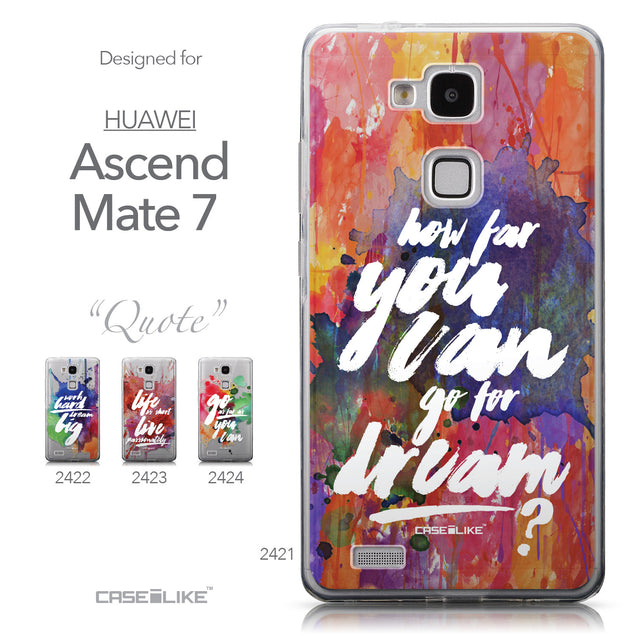 Collection - CASEiLIKE Huawei Ascend Mate 7 back cover Quote 2421