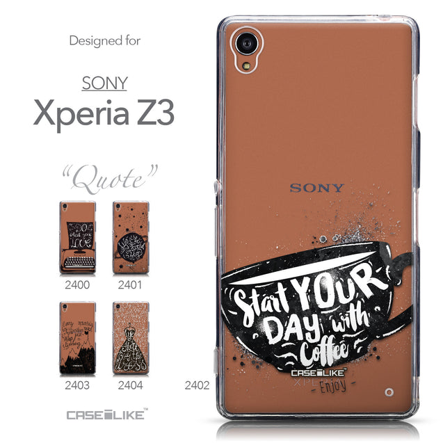 Collection - CASEiLIKE Sony Xperia Z3 back cover Quote 2402