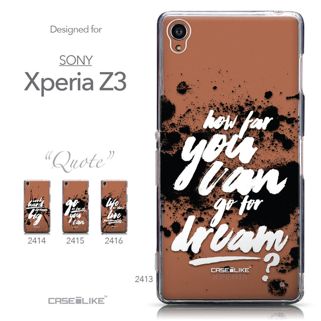 Collection - CASEiLIKE Sony Xperia Z3 back cover Quote 2413