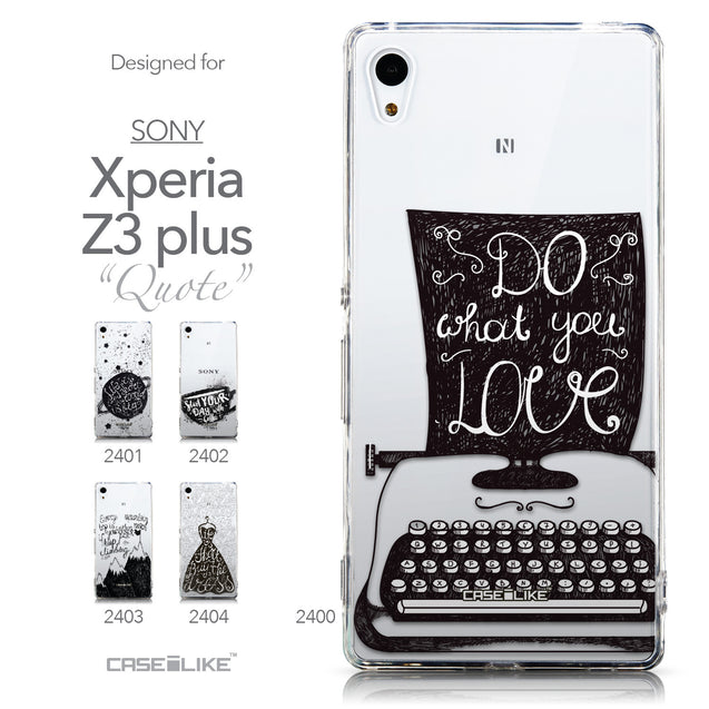 Collection - CASEiLIKE Sony Xperia Z3 Plus back cover Quote 2400