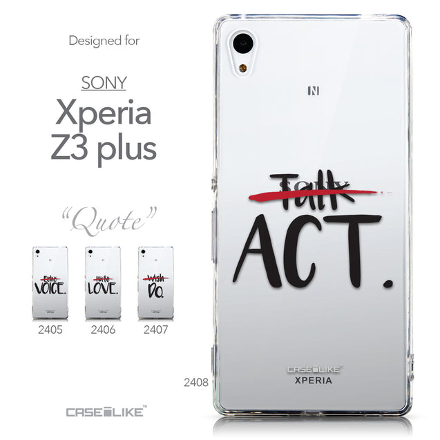 Collection - CASEiLIKE Sony Xperia Z3 Plus back cover Quote 2408