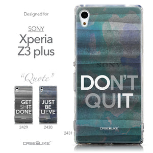 Collection - CASEiLIKE Sony Xperia Z3 Plus back cover Quote 2431