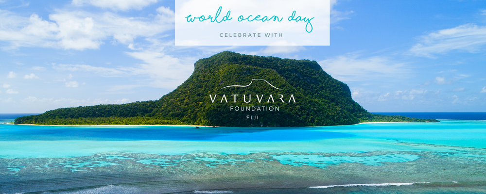 CELEBRATE WORLD OCEANS DAY WITH VATUVARA FOUNDATION FIJI