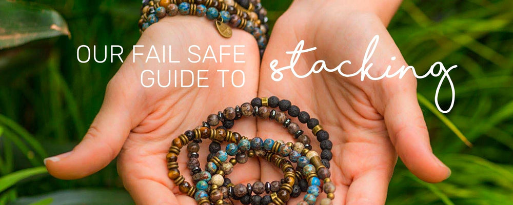 OUR FAIL SAFE GUIDE TO STACKING