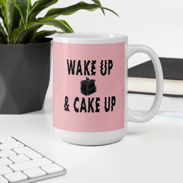 Pink Mug Wake Up and Cake Up