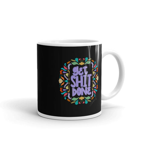 Get Shit Done Colorful Mug