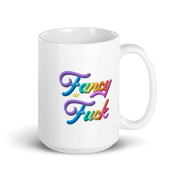 Fancy As Fuck Colorful Mug