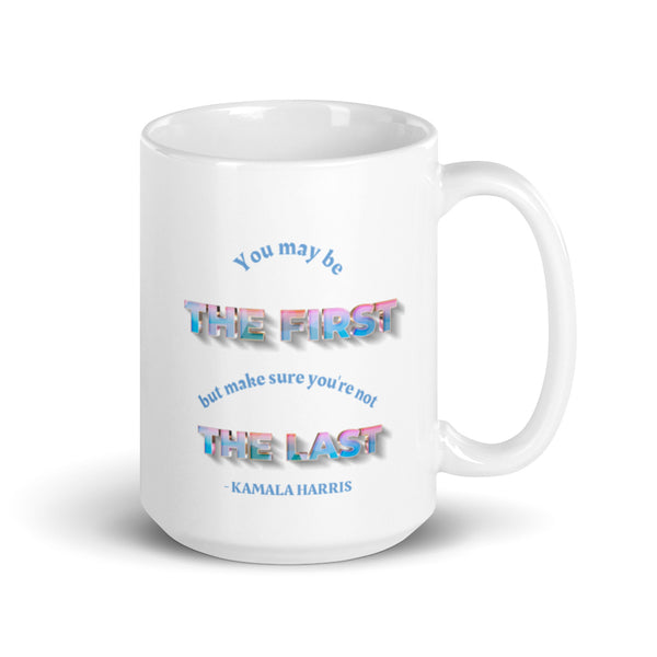 Kamala Harris Quote Mug