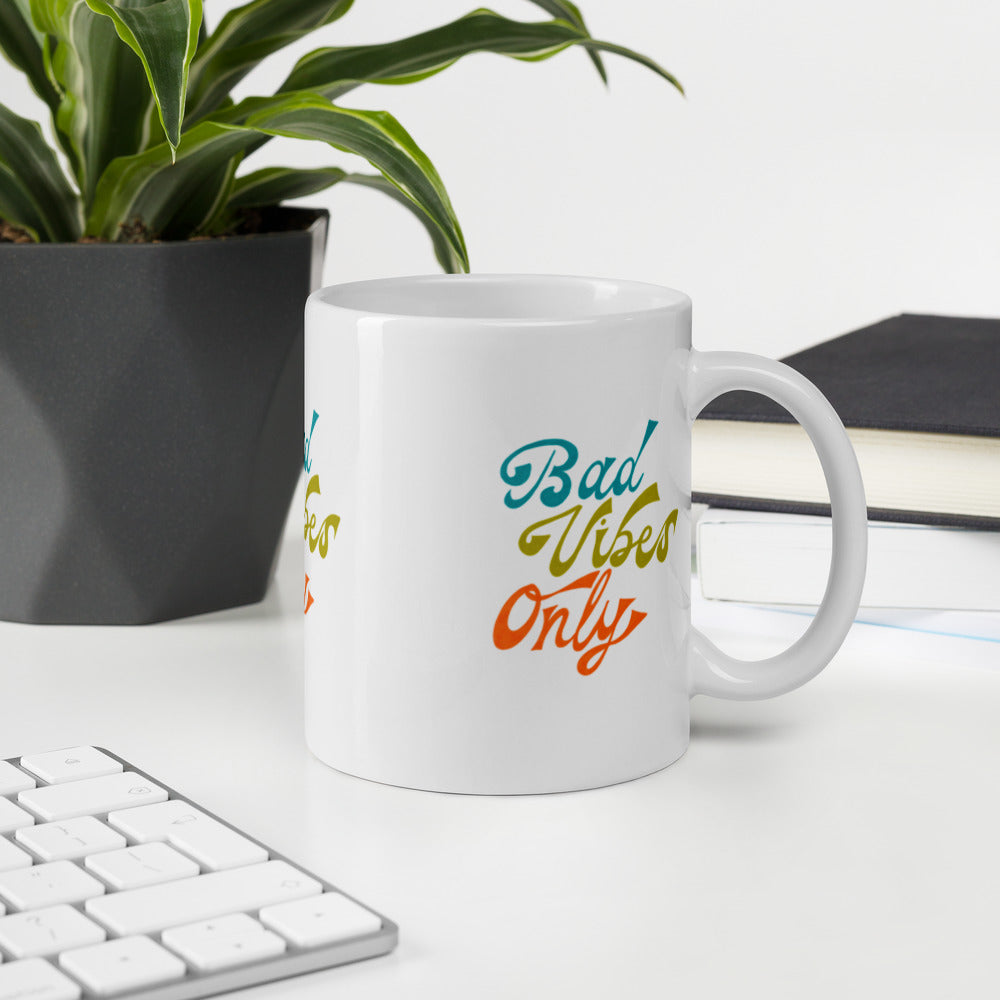 Bad Vibes Only Mug
