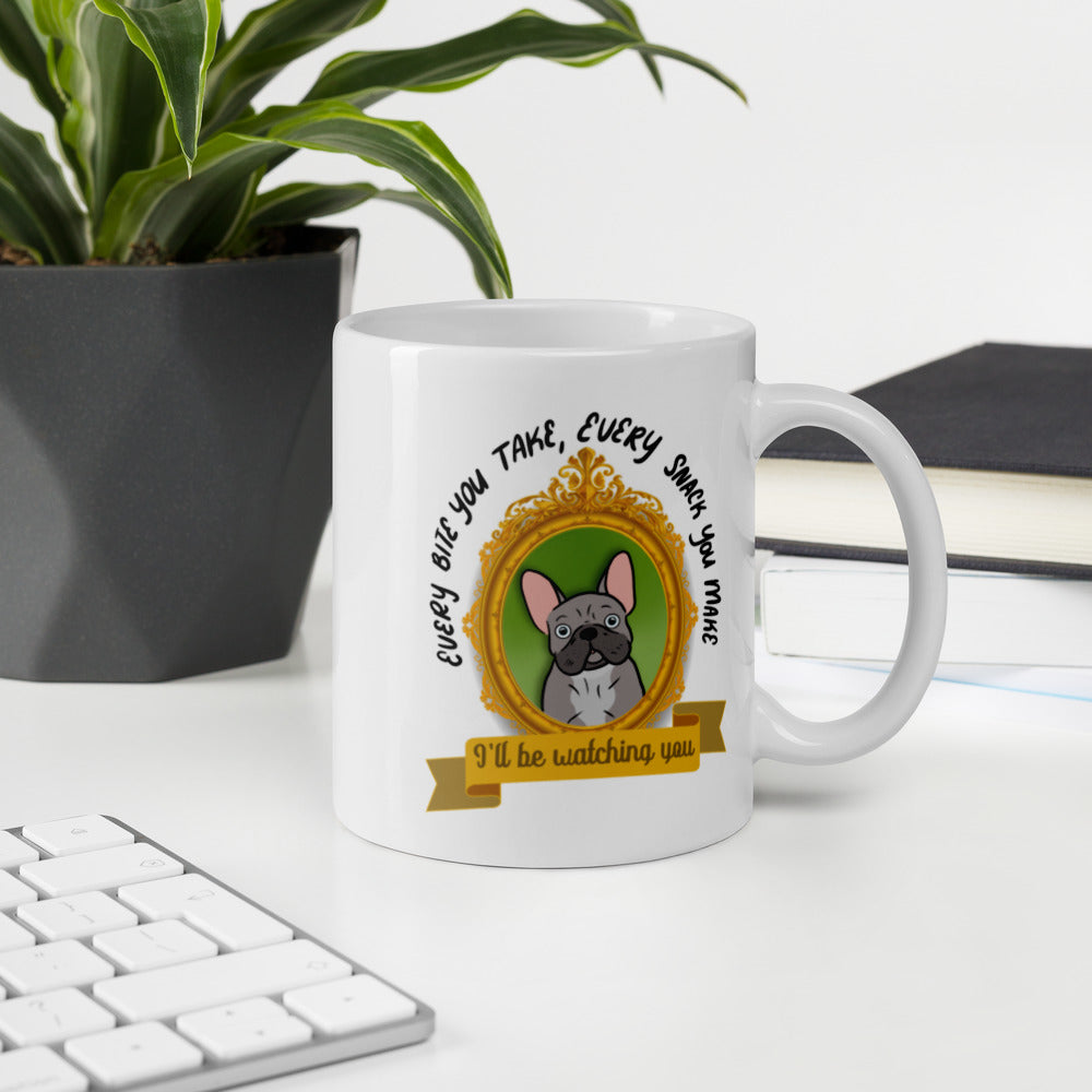 I'll Be Watching You Gray Frenchie Mug