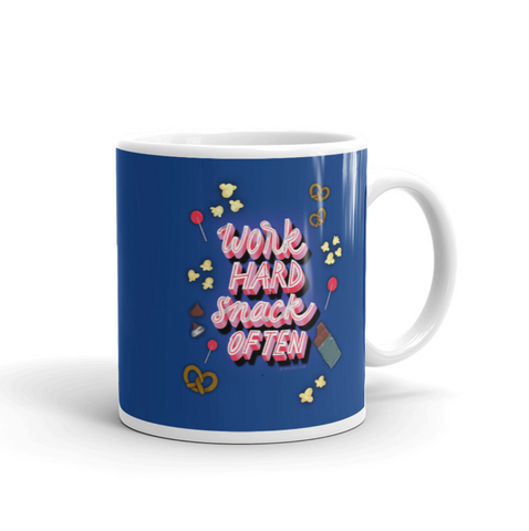 Work Hard Snack Often Phrase Mug