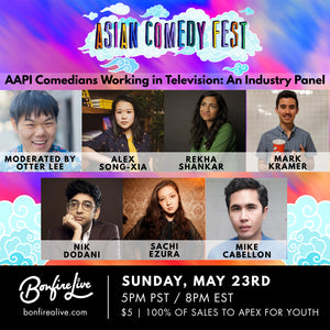 Asian Comedy Fest: Industry Panel (Sunday, May 23rd at 8PM EST)