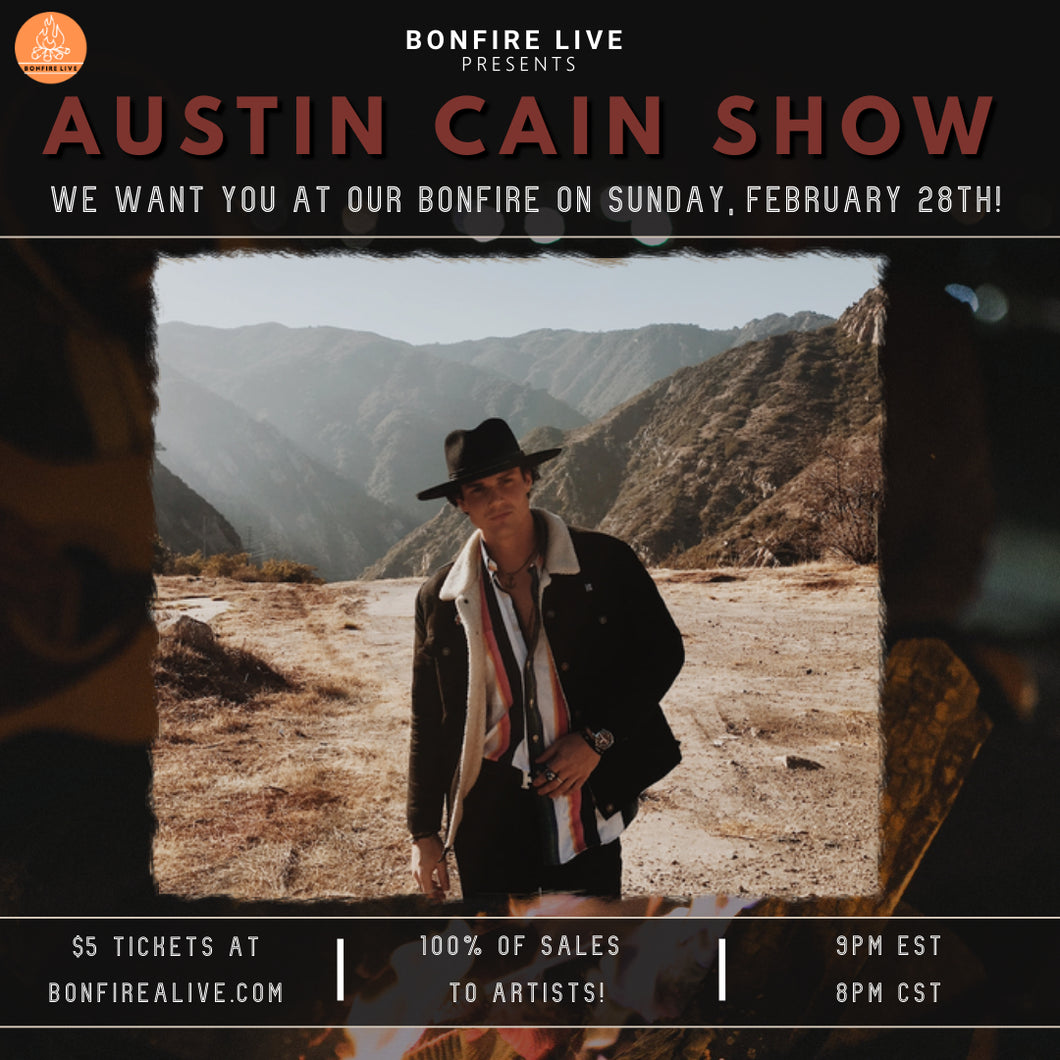 Austin Cain Show (Sunday, February 28th at 9PM EST)
