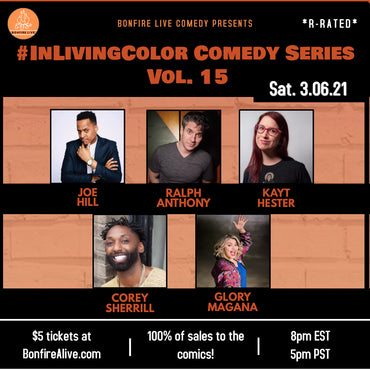 #INLIVINGCOLOR COMEDY SERIES VOL. 15 (Saturday, March 6th at 8PM EST)