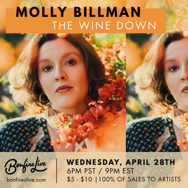 The Wine Down - Molly Billman (Wednesday, April 28th at 9PM EST)