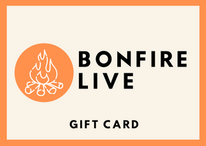 Bonfire Live Gift Card
