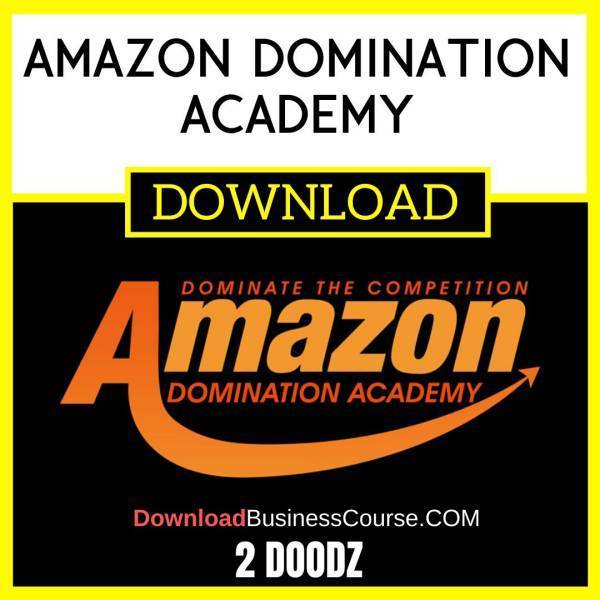 2 Doodz Amazon Domination Academy FREE DOWNLOAD