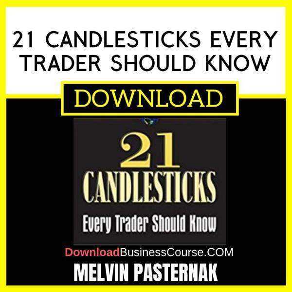 21 Candlesticks Every Trader Should Know Melvin Pasternak FREE DOWNLOAD