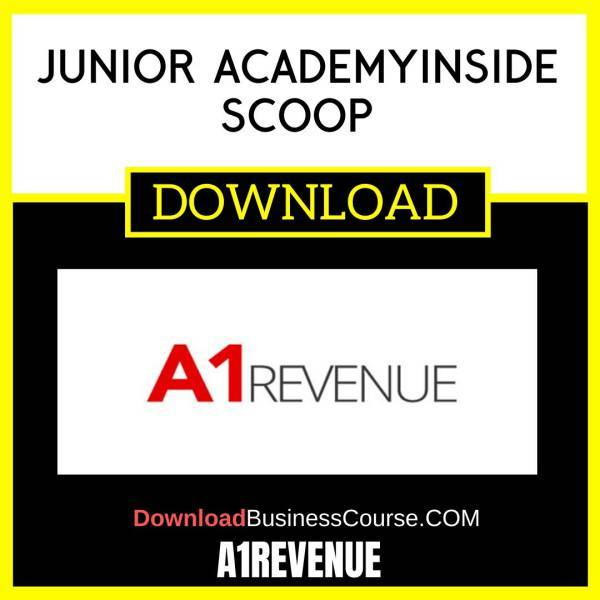 A1revenue Junior Academy Inside Scoop FREE DOWNLOAD