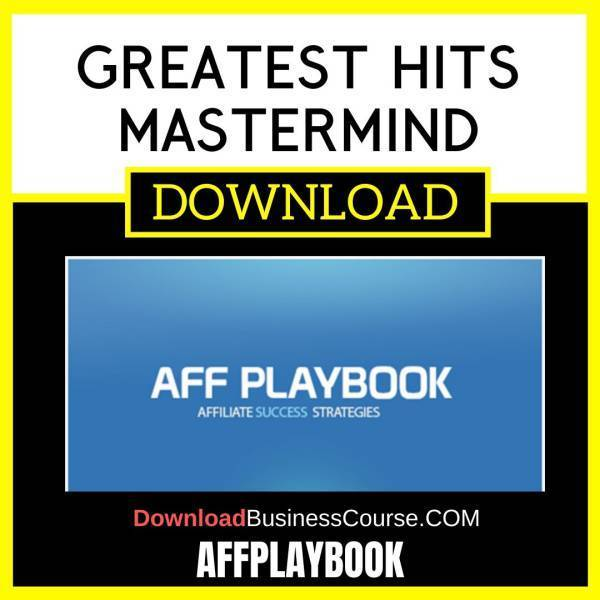 Affplaybook Greatest Hits Mastermind FREE DOWNLOAD