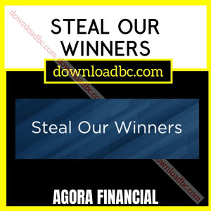 Agora Financial Steal Our Winners free download