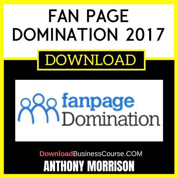 Anthony Morrison Fan Page Domination 2017 FREE DOWNLOAD