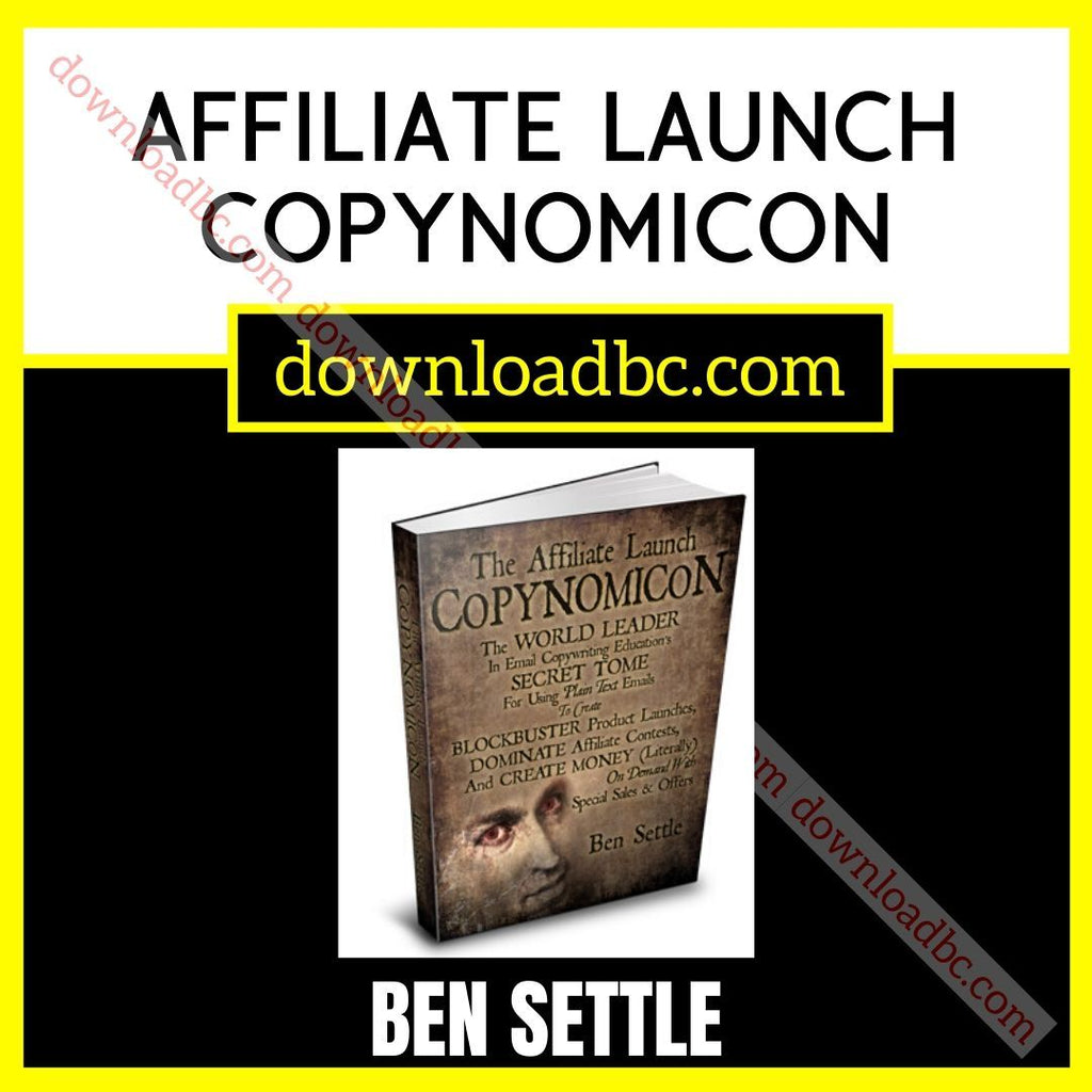 Ben Settle Affiliate Launch Copynomicon free download