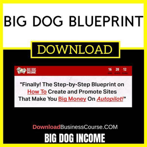 Big Dog Blueprint FREE DOWNLOAD