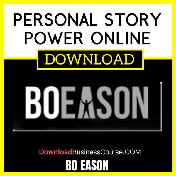 Bo Eason Personal Story Power Online FREE DOWNLOAD