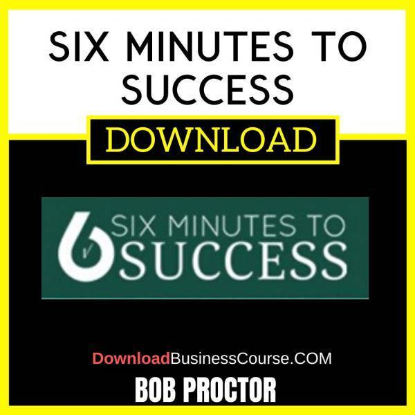 Bob Proctor Six Minutes To Success FREE DOWNLOAD