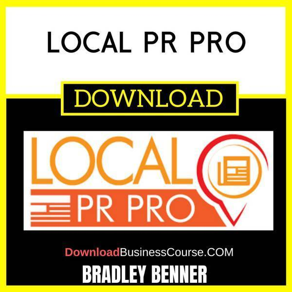 Bradley Benner Local Pr Pro FREE DOWNLOAD