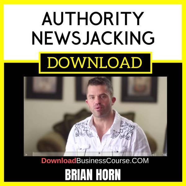Brian Horn Authority Newsjacking FREE DOWNLOAD