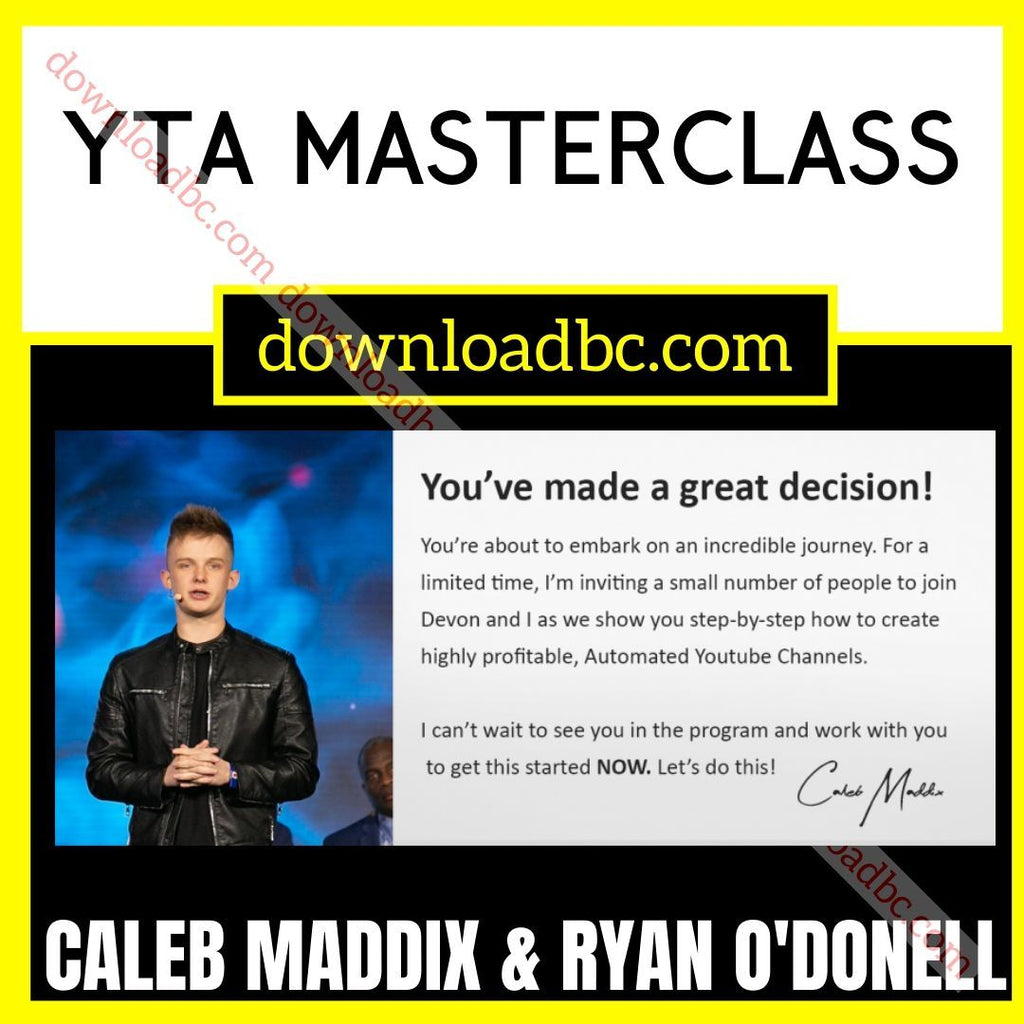 Caleb Maddix and Ryan O'Donell YTA Masterclass free download