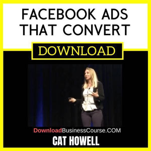 Cat Howell Facebook Ads That Convert FREE DOWNLOAD