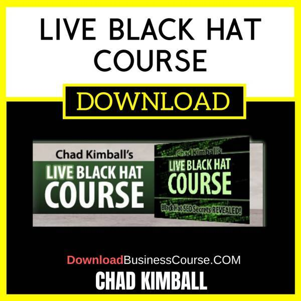 Chad Kimball Live Black Hat Course FREE DOWNLOAD