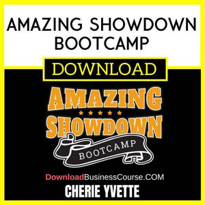 Cherie Yvette Amazing Showdown Bootcamp FREE DOWNLOAD