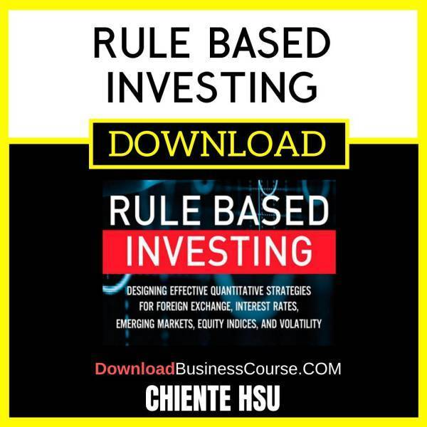 Chiente Hsu Rule Based Investing FREE DOWNLOAD