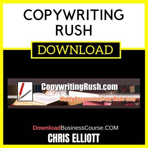 Chris Elliott Copywriting Rush FREE DOWNLOAD