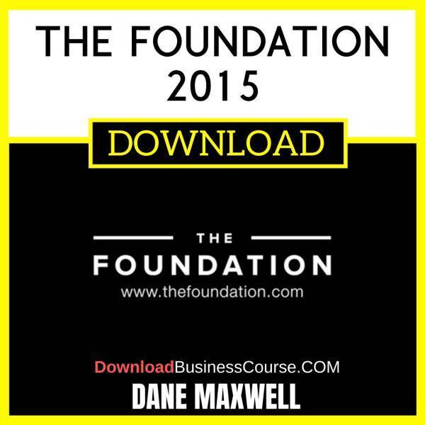 Dane Maxwell The Foundation 2015 FREE DOWNLOAD