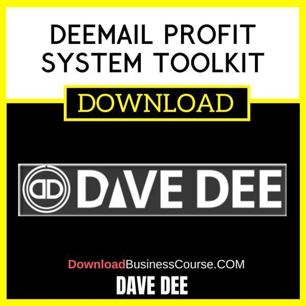 Dave Dee Deemail Profit System Toolkit FREE DOWNLOAD