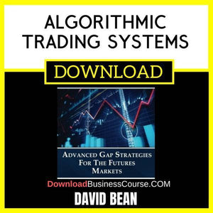 David Bean Algorithmic Trading Systems Advanced Gap Strategies For The Futures Markets FREE DOWNLOAD