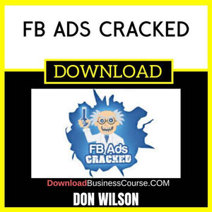 Don Wilson Fb Ads Cracked FREE DOWNLOAD
