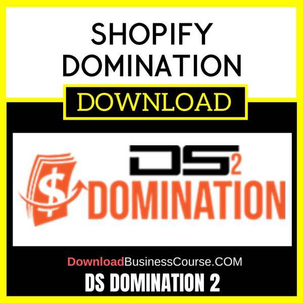 Ds Domination 2 Shopify Domination FREE DOWNLOAD