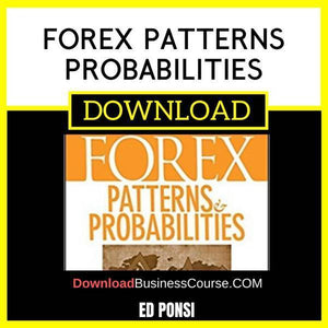 Ed Ponsi Forex Patterns Probabilities FREE DOWNLOAD